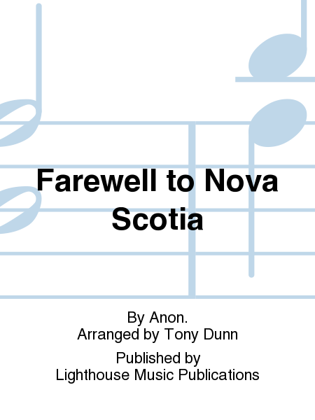 Farewell to Nova Scotia