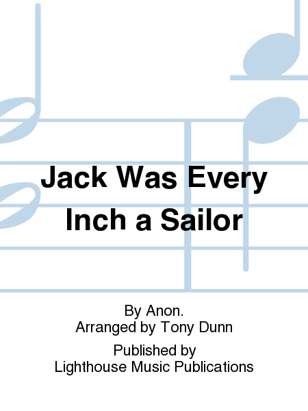 Jack Was Every Inch a Sailor