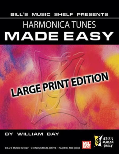 Harmonica Tunes Made Easy, Large Print Edition
