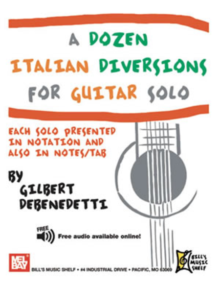 A Dozen Italian Diversions for Guitar Solo
