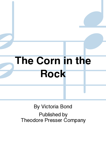 The Corn In the Rock