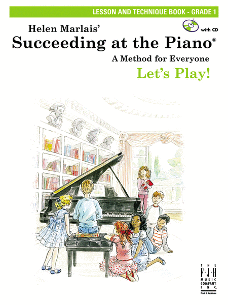 Succeeding at the Piano! , Lesson and Technique Book - Grade 1 (with CD)