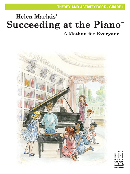 Succeeding at the Piano! Theory and Activity Book - Grade 1