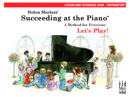Succeeding at the Piano Lesson and Technique Book - Preparatory (without CD)