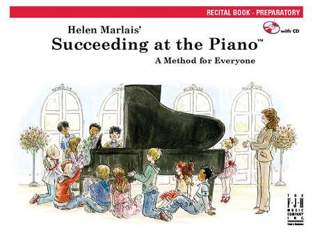 Succeeding at the Piano! , Recital Book - Preparatory (with CD)
