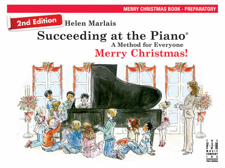Succeeding at the Piano! , Merry Christmas Book - Preparatory