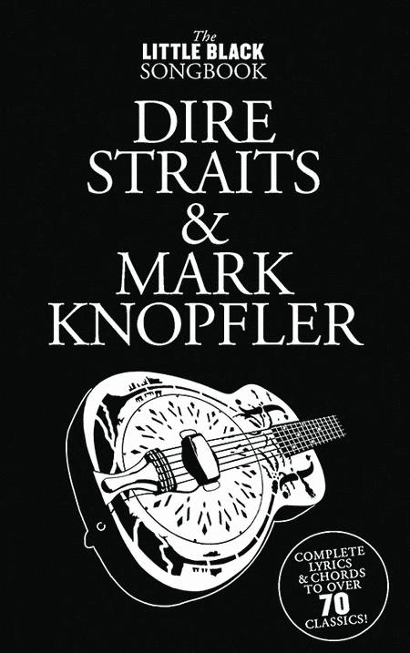 Dire Straits & Mark Knopfler - Little Black Songbook
