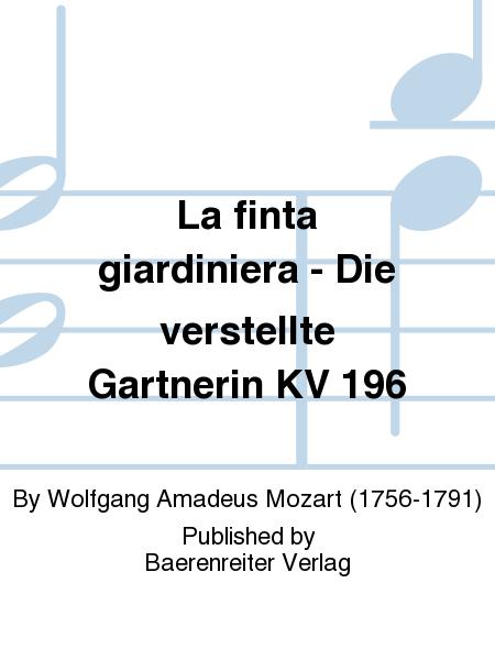 La finta giardiniera - Die verstellte Gartnerin KV 196