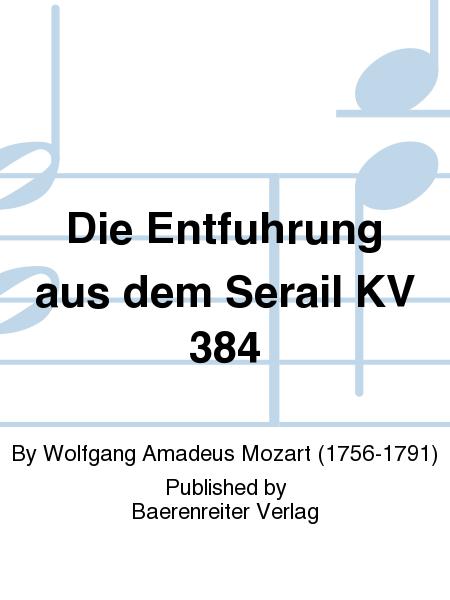 Die Entfuhrung aus dem Serail KV 384