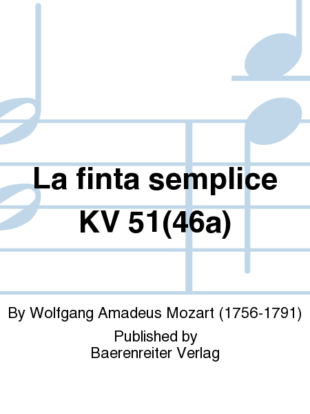 La finta semplice KV 51(46a)