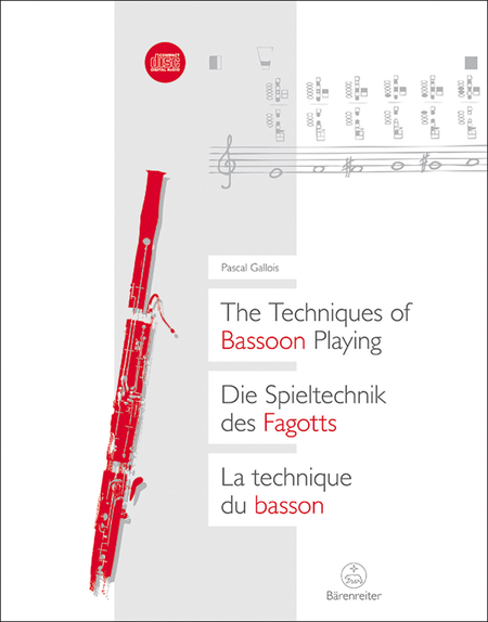 The Techniques of Bassoon Playing / Die Spieltechnik des Fagotts / La technique du basson