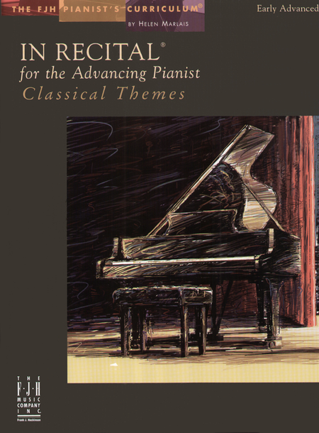 In Recital! for the Advancing Pianist, Classical Themes