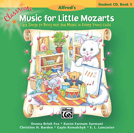 Classroom Music for Little Mozarts -- Student CD, Book 3