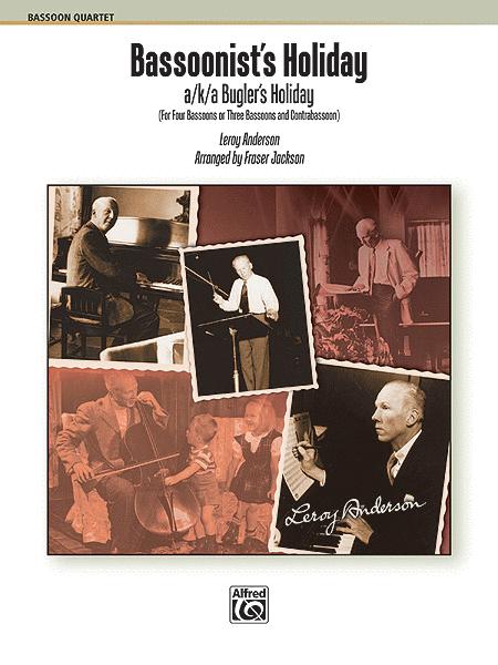 Bassoonist's Holiday (AKA Bugler's Holiday)