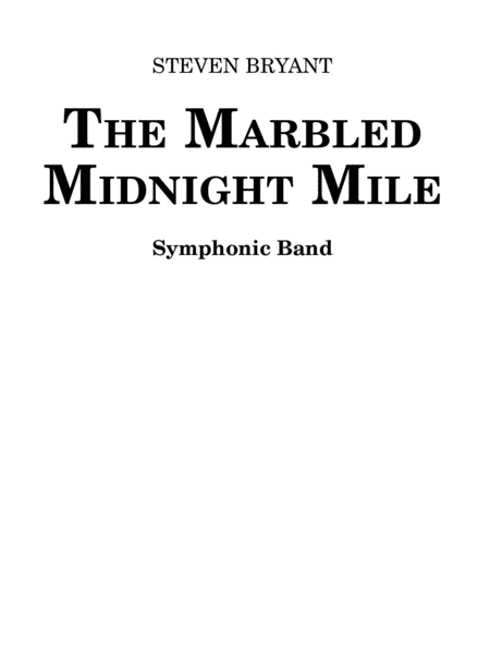 The Marbled Midnight Mile