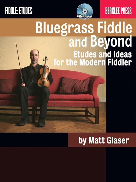 Bluegrass Fiddle and Beyond