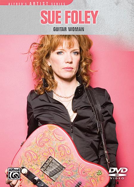 Sue Foley -- Guitar Woman