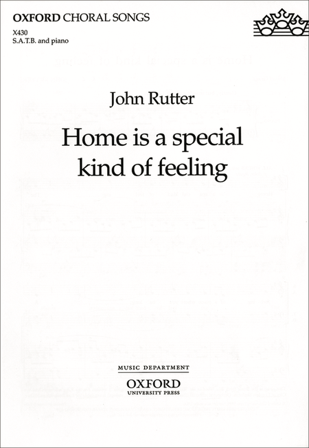 Home is a special kind of feeling