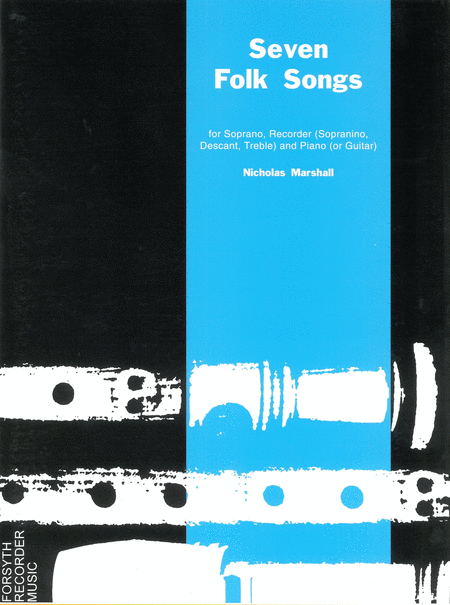Seven Folk Songs