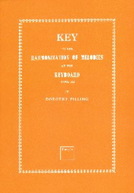 Key to Harmonization of Melodies at the Keyboard Book 3