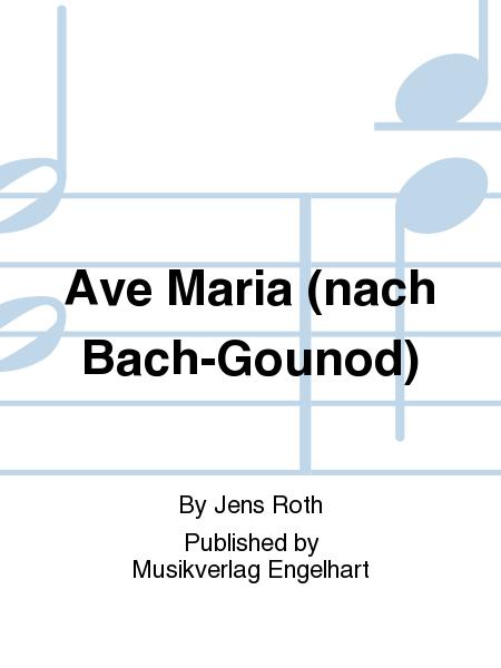 Ave Maria (nach Bach-Gounod)