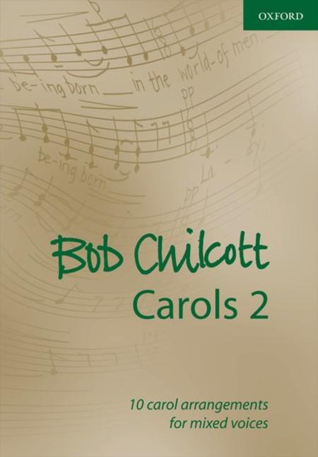 Bob Chilcott Carols 2