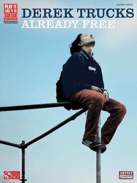 Derek Trucks - Already Free