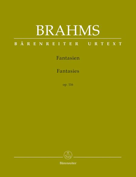 Fantasies, Op. 116