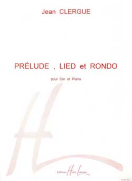Prelude, Lied Et Rondo