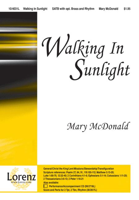 Walking In Sunlight