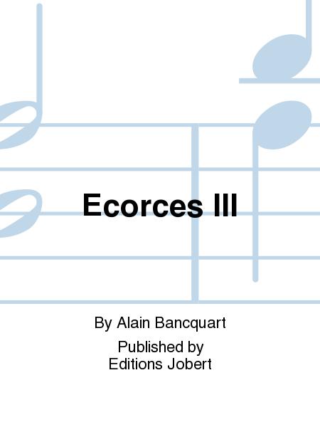Ecorces III