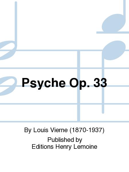 Psyche Op. 33
