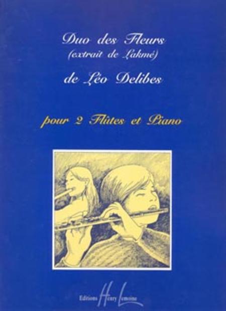 lakme duo des fleurs dessay Scène et légende de la fille du paria lakmé - acte iii - n°19 - duo : ils allaient deux À deux (lakmé not only from lakme but also from other characters.