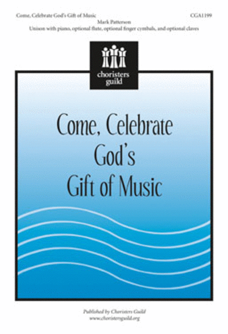 Come, Celebrate God's Gift of Music