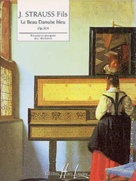 Le beau Danube bleu Op. 314
