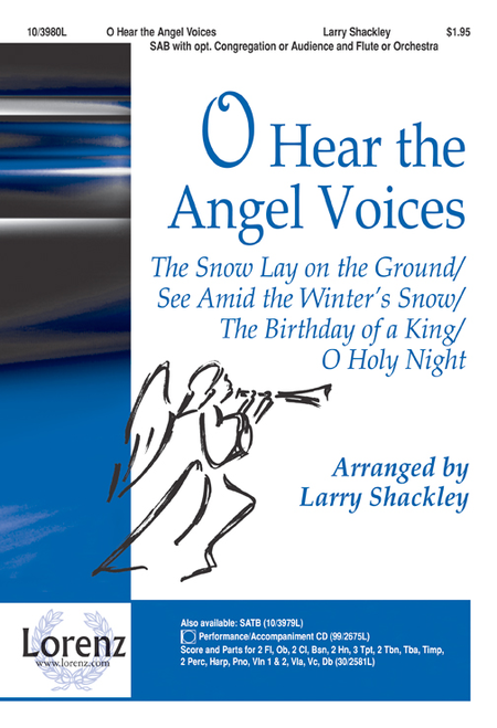 O Hear the Angel Voices