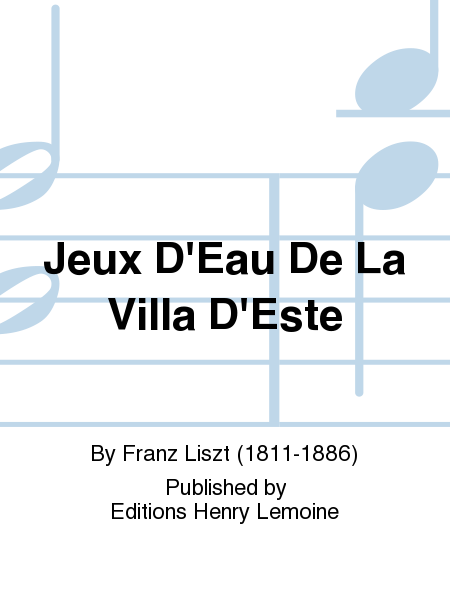 jeux d 39 eau de la villa d 39 este sheet music by franz liszt sheet music plus. Black Bedroom Furniture Sets. Home Design Ideas