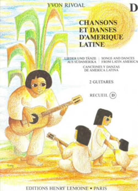 Chansons Et Danses D'Amerique Latine - Volume D