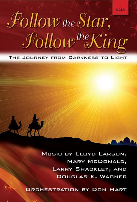 Follow the Star, Follow the King