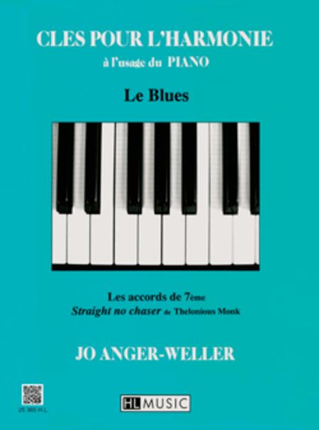 Cles Pour L'Harmonie: Le Blues