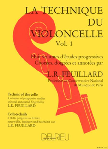 Technique Du Violoncelle - Volume 1