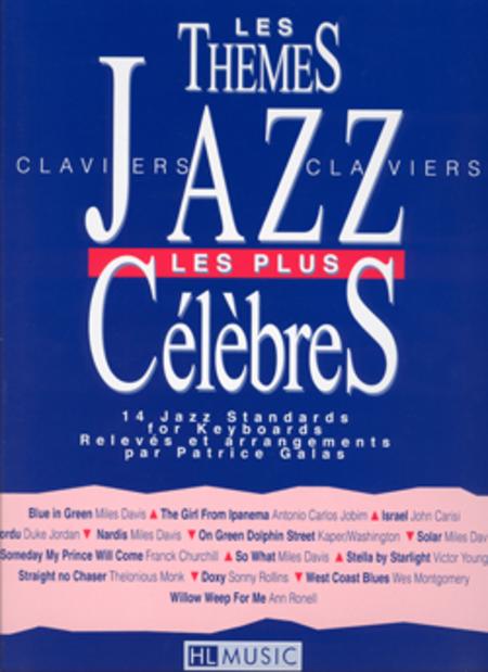 Les themes jazz les plus celebres - 14 standards