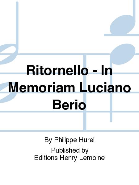 Ritornello - In Memoriam Luciano Berio