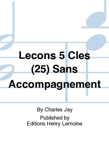 Lecons 5 Cles (25) Sans Accompagnement