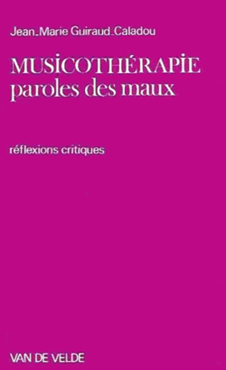 Musicotherapie, Paroles Des Maux