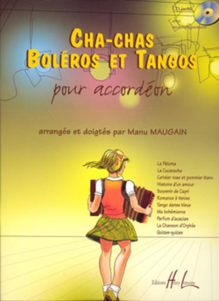 Cha-Chas, Tangos Et Boleros