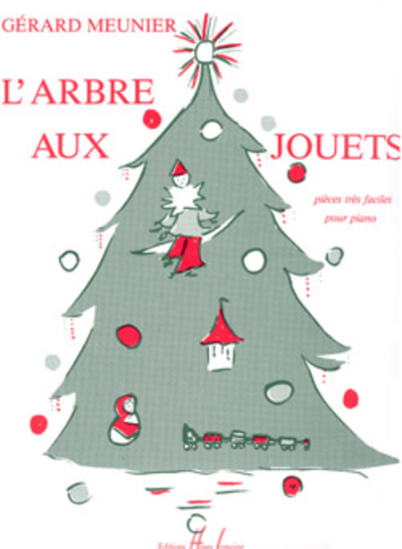 Arbre aux jouets sheet music by gerard meunier sheet for Arbre maison jouet