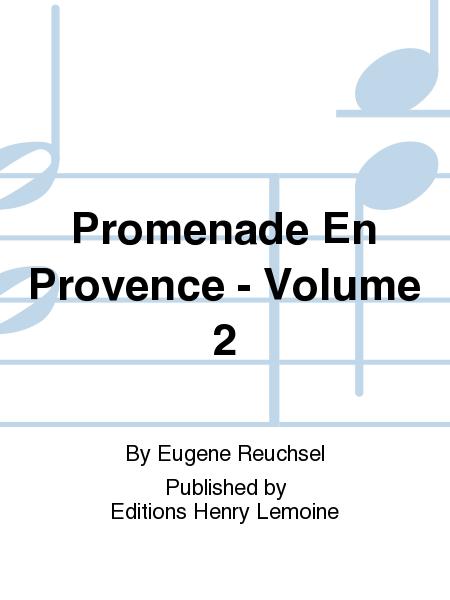 Promenade En Provence - Volume 2