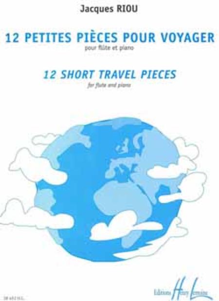 Petites Pieces Pour Voyager (12) - Short Travel Pieces