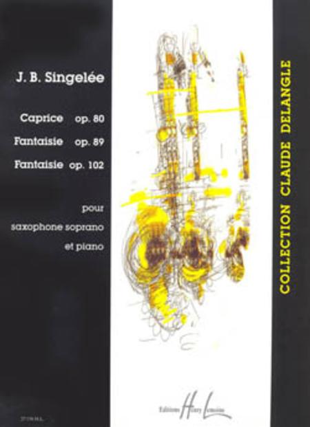 Caprice Op. 80 / Fantaisies Op. 89 Et 102